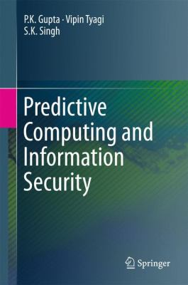 book cover: Predictive Computing and Information Security
