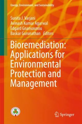 book cover: Bioremediation: applications for environmental protection and management