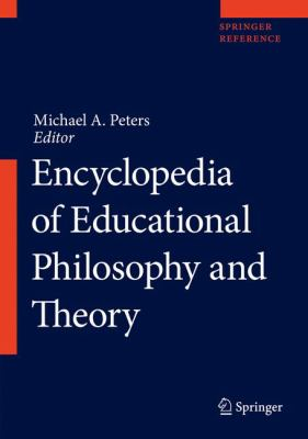 Book jacket for Encyclopedia of Educational Philosophy and Theory