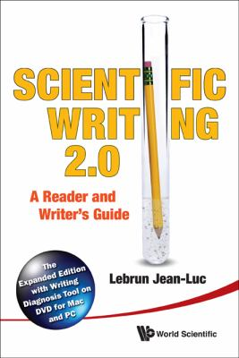 Cover art for Scientific writing 2.0 : a reader and writer's guide