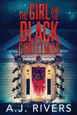 The Girl and the Black Christmas