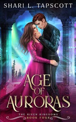 Age of Auroras / by Tapscott, Shari L.,