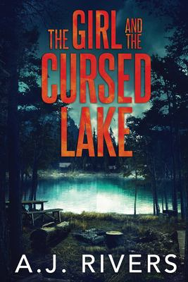 The Girl and the Cursed Lake
