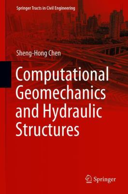 book cover: Computational Geomechanics and Hydraulic Structures
