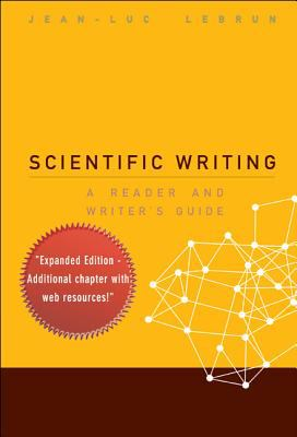 Cover art for Scientific writing : a reader and writer's guide