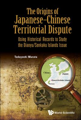 book cover The Origins of Japanese-Chinese Territorial Dispute