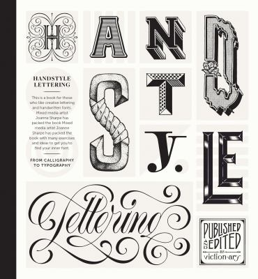 Handstyle lettering : from calligraphy to typography
