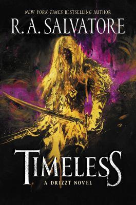 Timeless / A Drizzt Novel