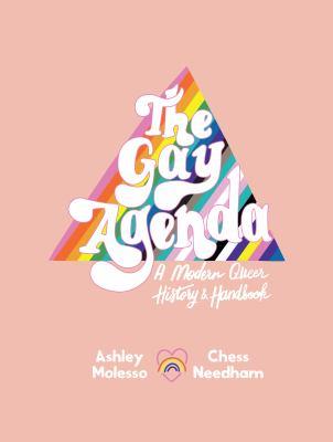 The gay agenda : a modern...