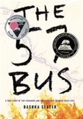 The 57 bus : a true story...