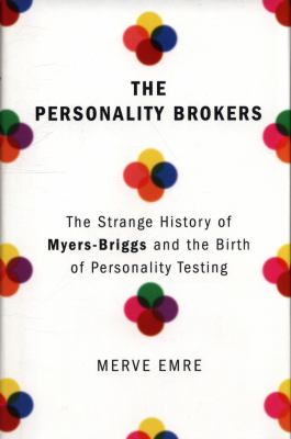 The personality brokers :...
