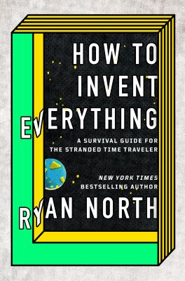 How to Invent Everything ...