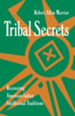 Tribal secrets : recoveri...