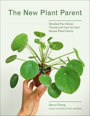 The new plant parent : de...