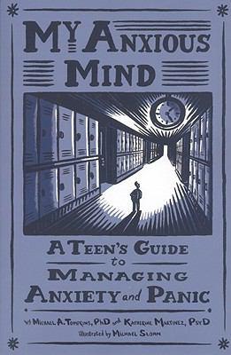 My anxious mind : a teen&...