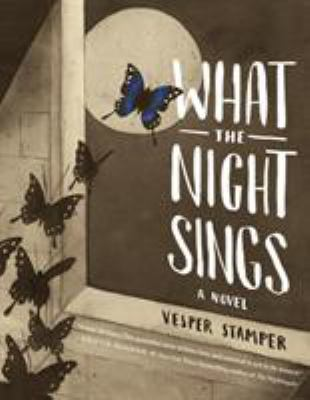 What the night sings : a ...