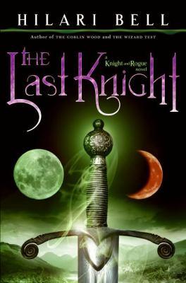 The last knight : a knigh...