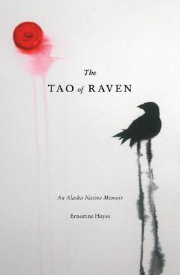 The tao of raven : an Ala...