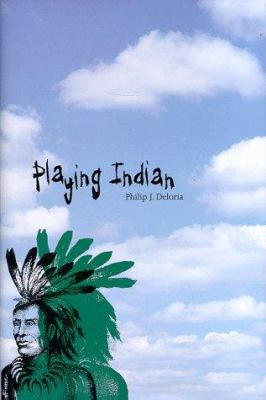 Playing Indian