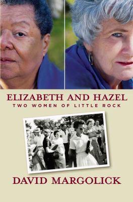 Elizabeth and Hazel : two...