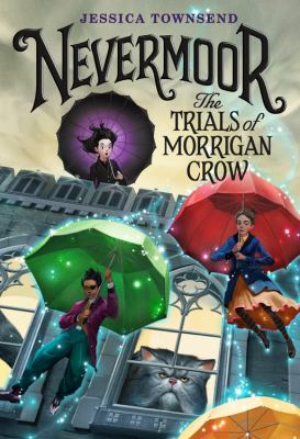 Nevermoor : the trials of...