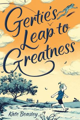 Gertie's leap to gre...