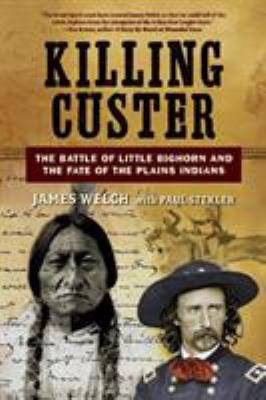 Killing Custer : the batt...