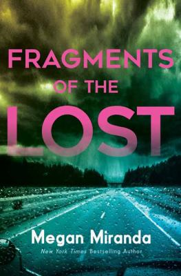 Fragments of the lost
