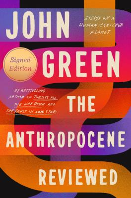 The anthropocene reviewed...