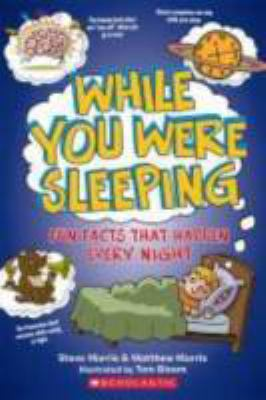 While you were sleeping :...