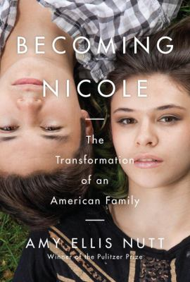 Becoming Nicole : the tra...