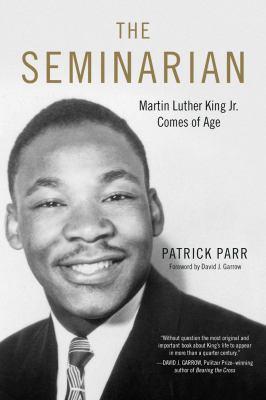 The seminarian : Martin L...