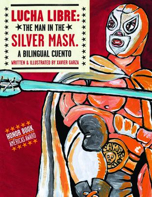 Lucha libre : the Man in ...