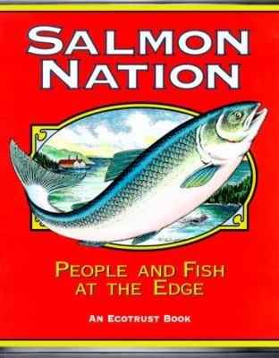 Salmon nation : people an...