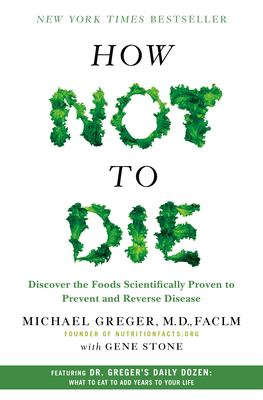 How not to die : discover...