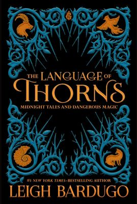 The language of thorns : ...