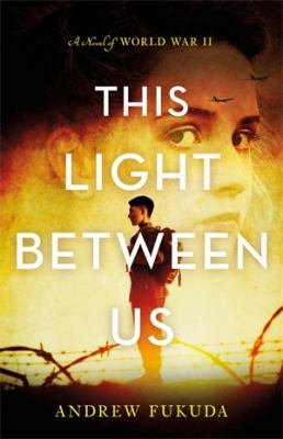 This light between us : a...