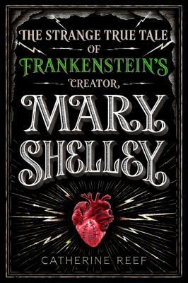 Mary Shelley : the strang...