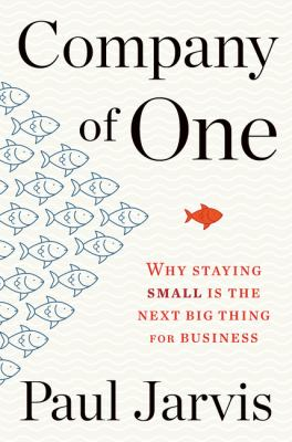 Company of one : why stay...