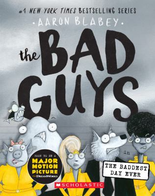 The Bad Guys in the badde...