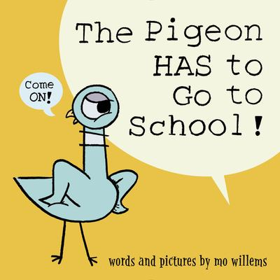 The pigeon has to go to s...