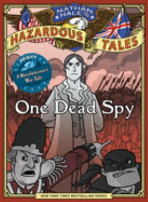 One dead spy : the life, ...