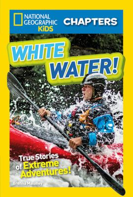 White water! : true stori...