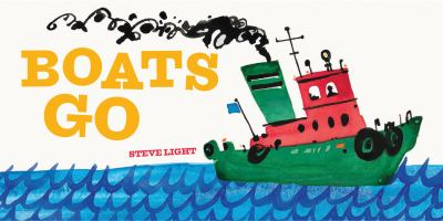 Boats go [board book]