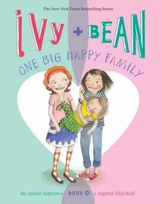 Ivy + Bean : one big happ...