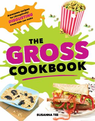 The gross cookbook : awes...