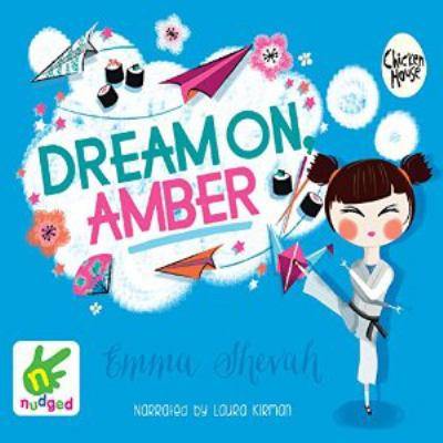 Dream on, Amber [sound re...