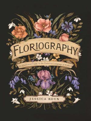 Floriography : an illustr...