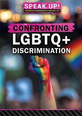 Confronting LGBTQ+ discri...