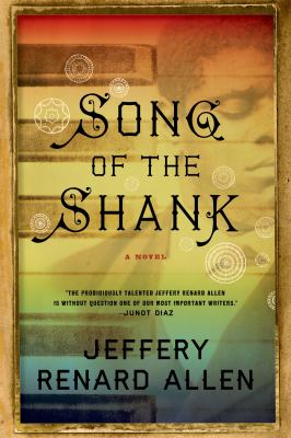 Song of the shank : a novel